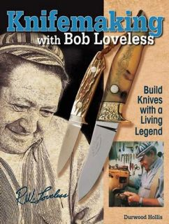 Making Custom Knives w Bob Loveless Tools Design Etc