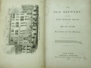 1854 Ed Old Brewery New Mission at Five Points Manhattan