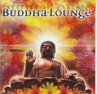 Buddha Lounge 1 Chill Out Groove World DJ Gordons CD