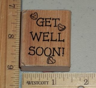 Get Well Soon Rubber Stamp Stampin Up