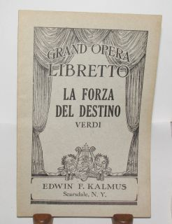 LIBRETTO LA FORZA DEL DESTINO by Verdi EDWIN KALMUS ITALIAN ENGLISH
