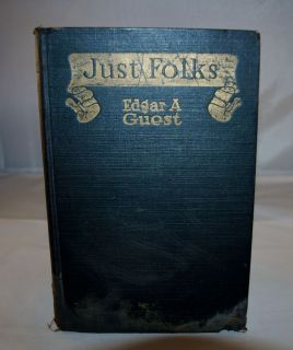 Edition 1917 of Just Folks by Edgar Guest Hard Cover Good Condition NR
