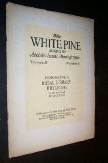 White Pine Series of Architectural Monographs Volume IX