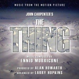 THING   COMPLETE SCORE   LTD1500   ENNIO MORRICONE / JOHN CARPENTER