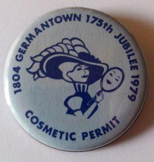 1804 Germantown Ohio 175th Jubilee 1979 Cosmetic Permit Souvenir Pin