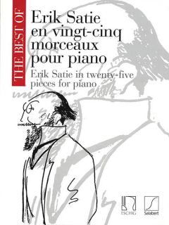 The Best of Erik Satie Vol 1 25 Pieces Piano Solo Classical Sheet