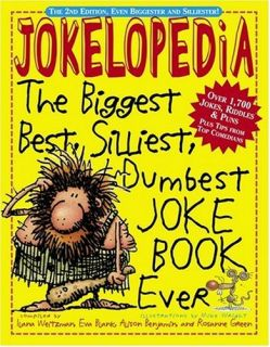 NEW Jokelopedia The Biggest Best Silliest Dumbest Joke Book Ever