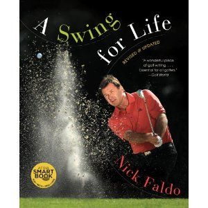 Nick Faldo Signed signed Book A Swing for Life 1st Printing Golf