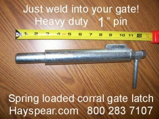 Spring Loaded Cattle Corral Gate Latch H Duty Weld In