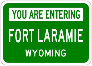 Fort Laramie Wyoming You Are Entering Aluminum City Sign