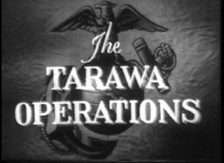 Tarawa Official Marine Corps Battle Report USMC.