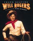 Will Rogers by Frank Keating Biography Picture Book