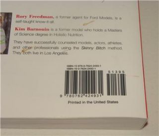 Skinny Bitch by Rory Freedman and Kim Barnouin 2005 Paperback Original