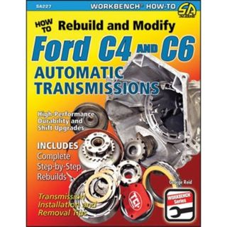 Rebuild Modify Ford C4 C6 Automatic Transmission Book By George Reid