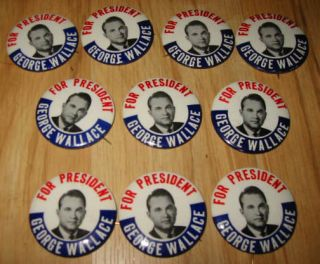 10 Old 1968 GEORGE WALLACE   PRESIDENT Pinback Buttons