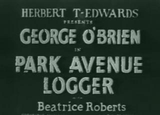 Park Avenue Logger DVD 1937 George OBrien Romance Adventure