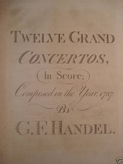 1789 Composer George Frideric Handel Music Score FOLIO / 12 Grand
