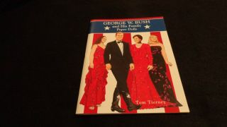 George W Bush and His Family Paper Dolls by Tom Tierney 2001 Paperback