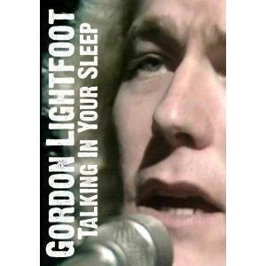 Gordon Lightfoot Talking in Your Sleep DVD