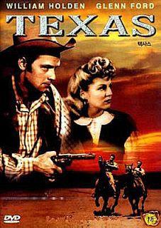 Texas DVD Lone Star William Holden Glenn Ford Western