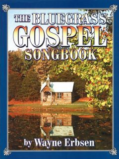The Bluegrass Gospel Songbk Lyric Melody Guitar Chords