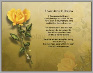 Personalized If Roses Grow in Heaven Prayer Mother Poem