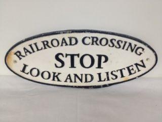 Vintage Cast Iron Railroad Train Crossing Stop Look Listen Sign Plaque
