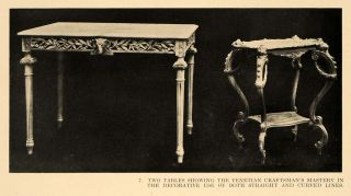 1917 Print Venetian Carved Wooden Tables Curved Legs   ORIGINAL