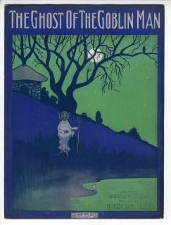 Ghost Goblin Sheet Music 1912 Harry Vontilzer Ghost of The Goblin Man