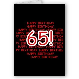 Black, red, and white Happy 65th Birthday design on 65th birthday T