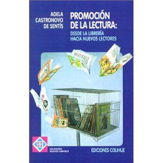 Promocion de la Lectura Desde la Libreria Hacia Nuevos Lectores