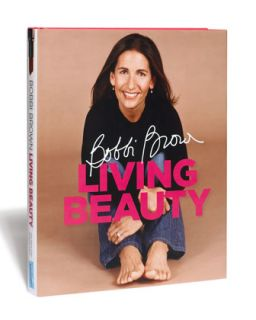 Bobbi Brown Living Beauty Book   Neiman Marcus