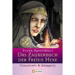 Das Zauberbuch der Freien Hexe. Geschichte & Werkzeug: Silver