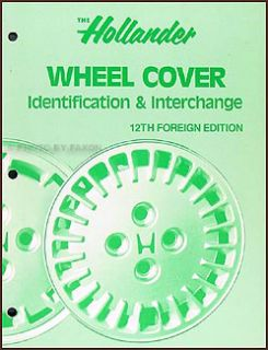 Hollander Foreign Wheel Cover Hub Cap Interchange Book