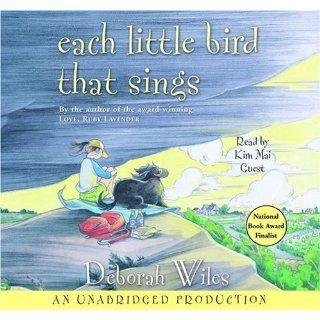 Each Little Bird That Sings: Deborah Wiles, Kim Mai Guest