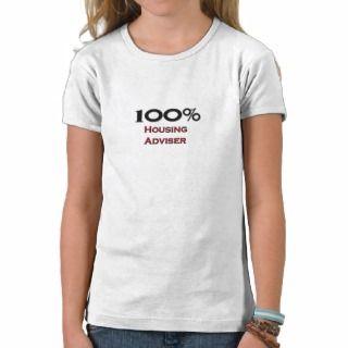 100 Percent Housing Adviser T shirt