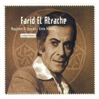 Naghm Fi Hayati/ Enta Habibi Farid El Atrache Music