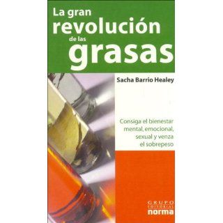 La Gran Revolucion De Las Grasas / The Great Revolution of the Oil