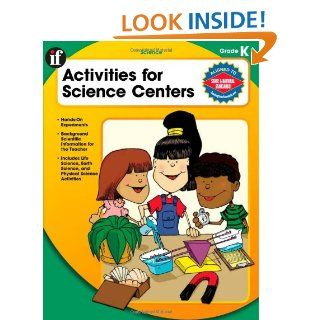 Activities for Science Centers, Grade K: Q. L. Pearce: 9780742428508
