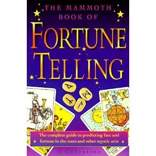 The Mammoth Book of Fortune Telling (The Mammoth Book Series