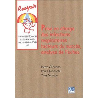 Prise en charge des infections respiratoires (French Edition): Pierre