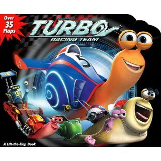 DreamWorks Turbo Racing Team (Lift the Flap): Dreamworks Turbo