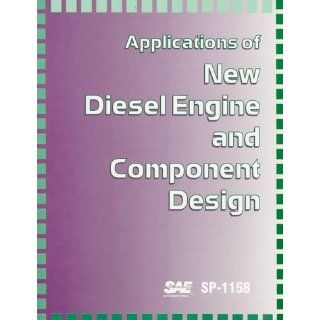 Applications of New Diesel Engine and Component Design (S