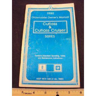 1980 80 OLDSMOBILE Cutlass & Cutlass Cruiser Series Owners Manual