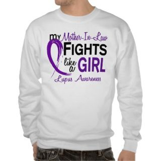 My Mother In Law Fights Like A Girl 10 Lupus Pull Over Sweatshirt