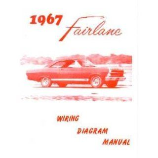 1967 FORD FAIRLANE Wiring Diagrams Schematics: Everything