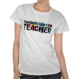 Kindergarten Teacher T Shirt