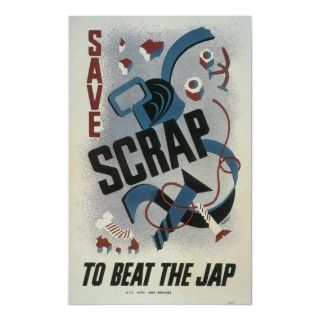 Vintage Save The Scrap Recycle WWII Poster Art