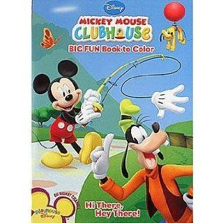 Mickey Mouse Clubhouse Hi There Hey There Coloring Book