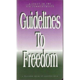 Guidelines to Freedom [6 Audio Tapes] (A Study on the Ten Commandments